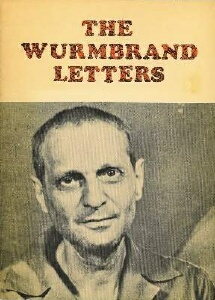 Rev. Richard Wurmbrand - The Wurmbrand Letters